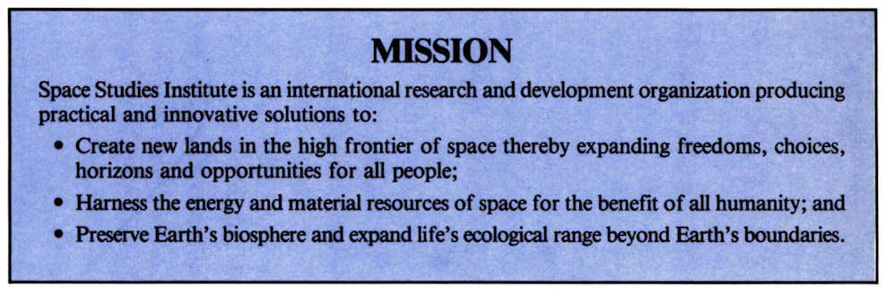 Space Studies Institute Newsletter 1989 MayJune image 1 The Mission