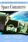Space Commerce by John McLucas